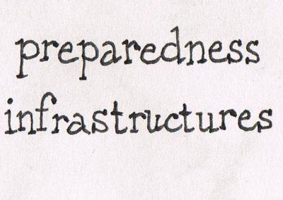 Preparedness Infrastructures